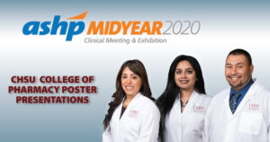 CHSU Pharmacy Students Present at ASHP Midyear Virtual Conference